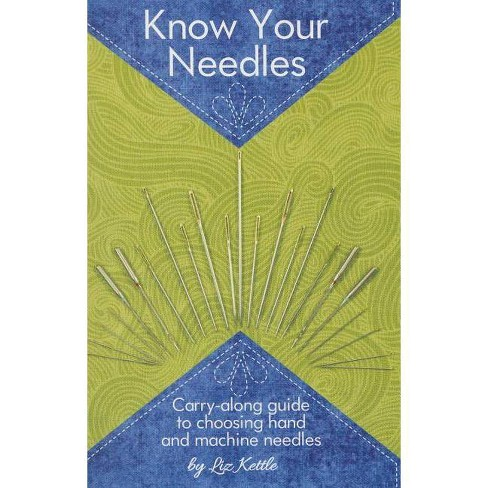 Know Your Needles - by  Liz Kettle (Paperback) - image 1 of 1