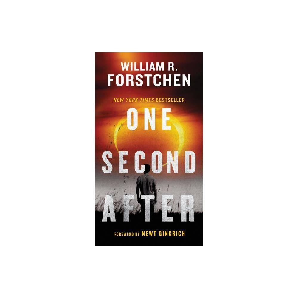 One Second After John Matherson Novel By William R Forstchen Paperback
