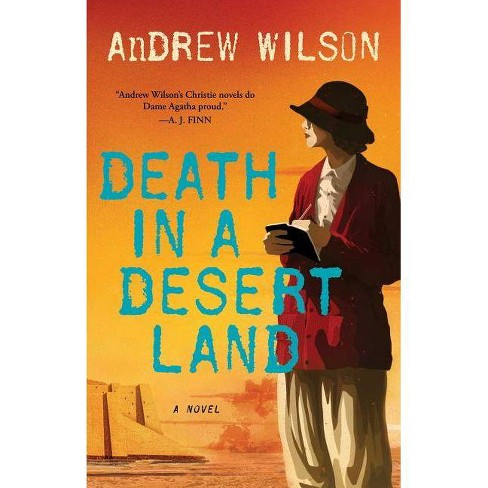 Death in a Desert Land - by  Andrew Wilson (Paperback) - image 1 of 1