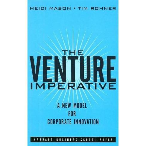 Venture Imperative - by  Heidi Mason & Tim Rohner (Hardcover) - image 1 of 1
