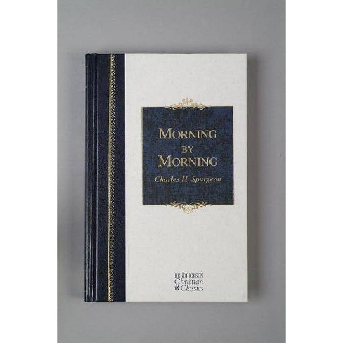 Morning by Morning - by  Charles H Spurgeon (Hardcover) - image 1 of 1