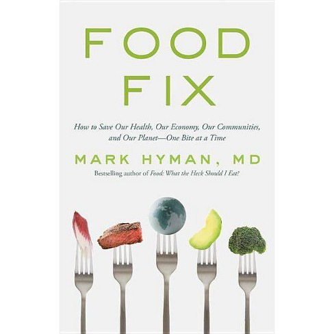 Food Fix - by  Mark Hyman (Hardcover) - image 1 of 1