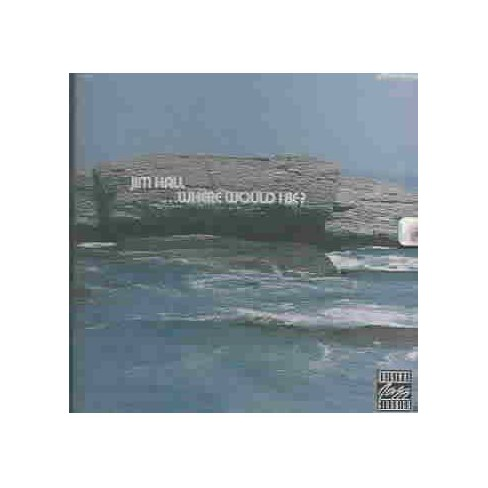 Jim Hall - Where Would i Be (CD) - image 1 of 1