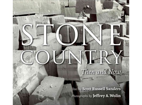 Stone Country : Then and Now (New) (Paperback) (Scott Russell Sanders) - image 1 of 1