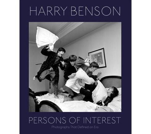 Harry Benson : Persons of Interest: Photographs That Defined An Era -  (Hardcover) - image 1 of 1