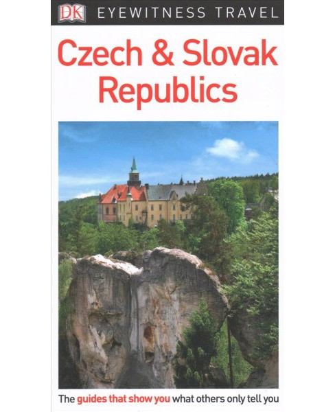 DK Eyewitness Czech & Slovak Republics -  Updated (Paperback) - image 1 of 1
