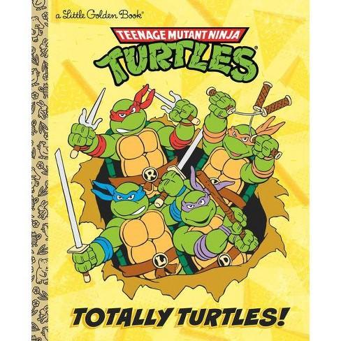 Totally Turtles! (Teenage Mutant Ninja Turtles) - (Little Golden Book) by  Matthew J Gilbert (Hardcover) - image 1 of 1