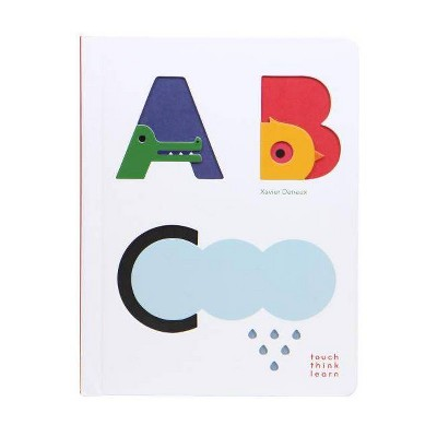 Touchthinklearn: ABC (Baby Board Books, Baby Touch and Feel Books, Sensory Books for Toddlers)- by Xavier Deneux