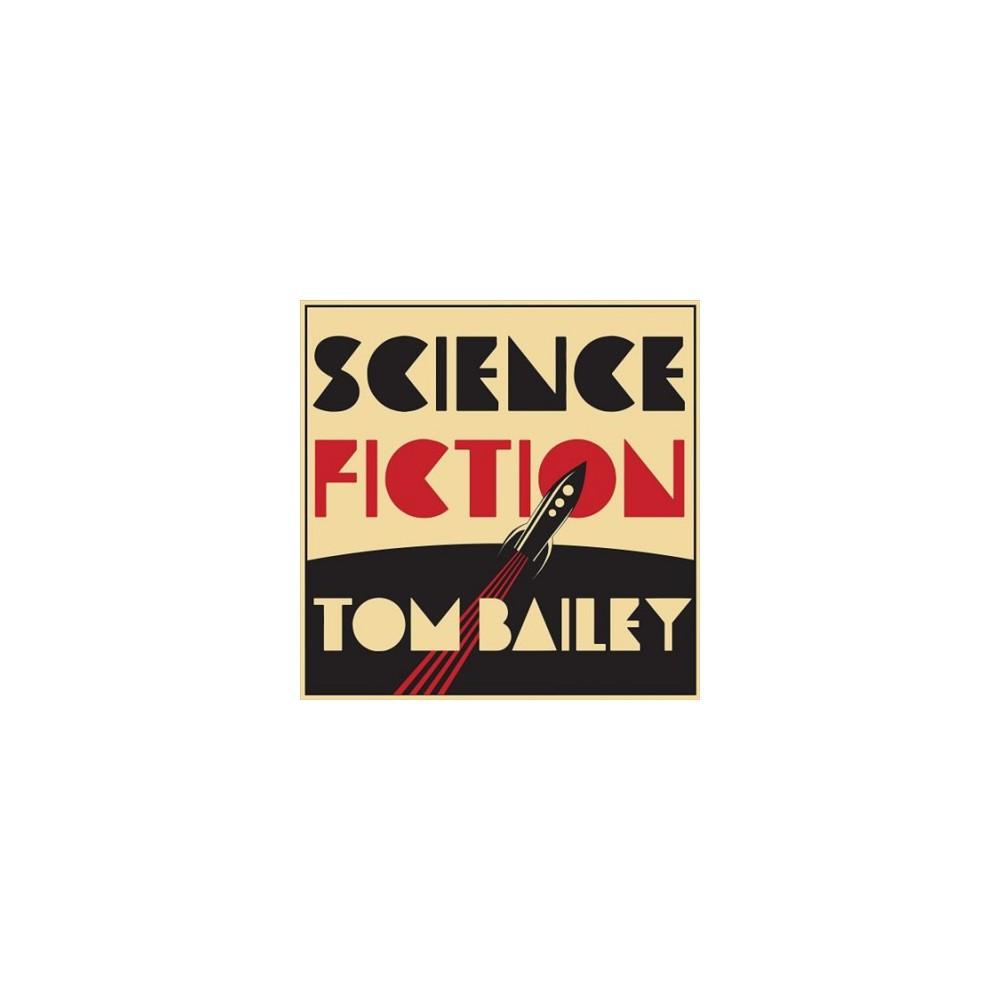 Tom Bailey - Science Fiction (Vinyl)