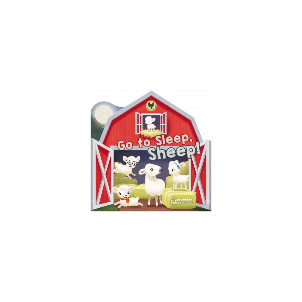 Go to Sleep, Sheep! - Brdbk (Bedtime Barn) (Hardcover)
