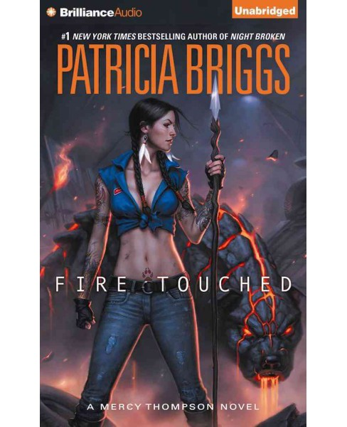 Fire Touched (Unabridged) (CD/Spoken Word) (Patricia Briggs) - image 1 of 1