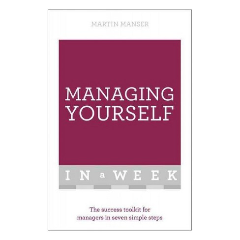 Managing Yourself in a Week (Paperback) (Martin Manser) - image 1 of 1