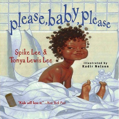 Please, Baby, Please - by Spike Lee & Tonya Lewis Lee (Paperback)