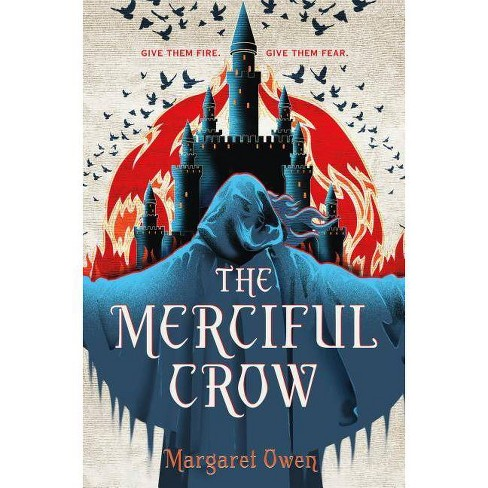 The Merciful Crow - by  Margaret Owen (Hardcover) - image 1 of 1