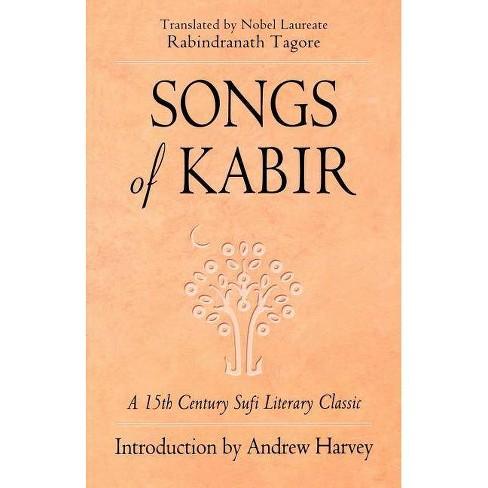 Songs of Kabir - (Paperback) - image 1 of 1