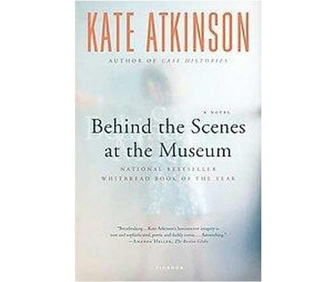 Behind the Scenes at the Museum (Paperback) (Kate Atkinson) - image 1 of 1