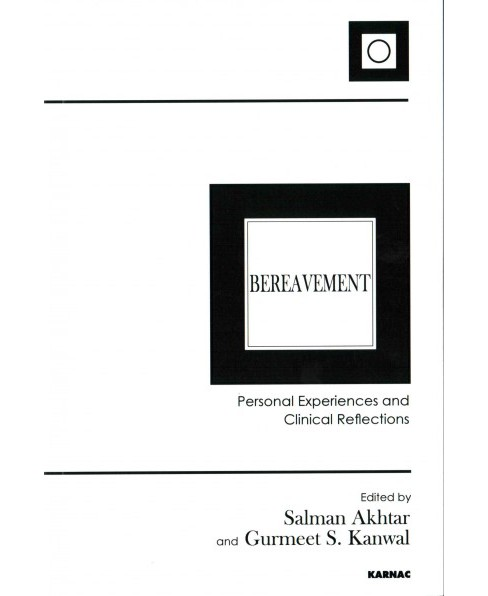 Bereavement : Personal Experiences and Clinical Reflections (Paperback) - image 1 of 1