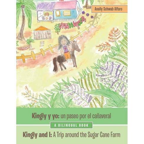 Kingly Y Yo - by  Anelly Schwab Alfaro (Paperback) - image 1 of 1