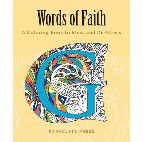 Words of Faith : A Coloring Book to Bless and De-stress (Paperback) - image 1 of 1