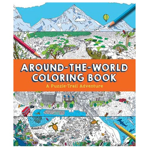 Around-the-World Coloring Book : A Puzzle-trail Adventure (Paperback ...