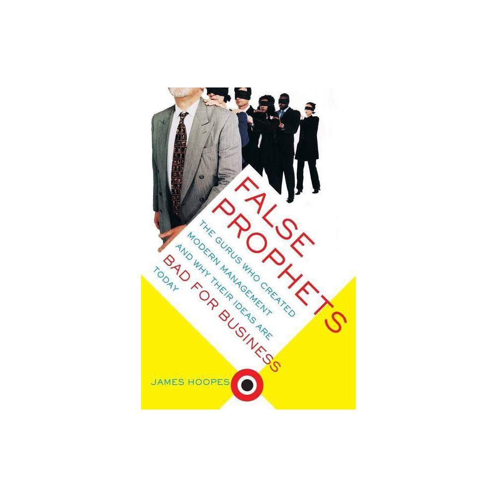 False Prophets By James Hoopes Paperback