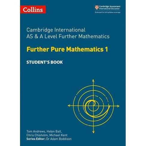 Cambridge International as and a Level Further Mathematics Further Pure Mathematics 1 Student Book - image 1 of 1