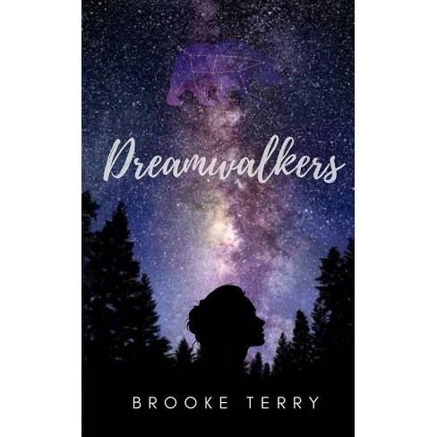 Dreamwalkers - by  Brooke Terry (Paperback) - image 1 of 1