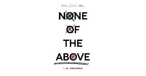None of the Above (Hardcover) (I. W. Gregorio) - image 1 of 1