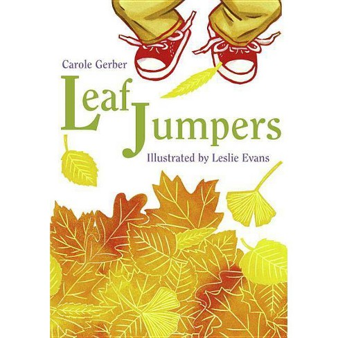 Leaf Jumpers - by  Carole Gerber (Paperback) - image 1 of 1