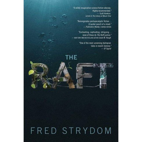 The Raft - by  Fred Strydom (Paperback) - image 1 of 1