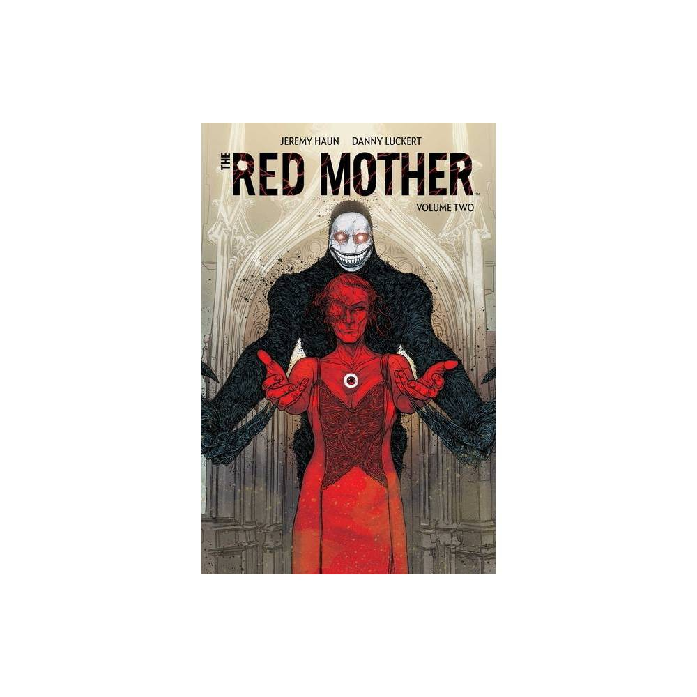 The Red Mother Vol 2 By Jeremy Haun Paperback