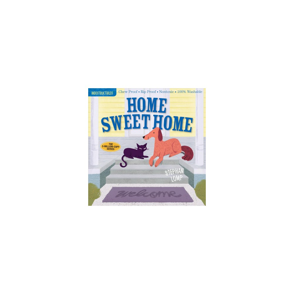 Home Sweet Home - (Indestructibles) (Paperback)