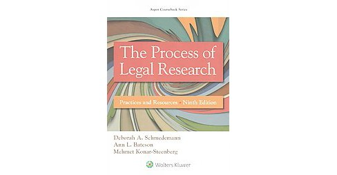 Process of Legal Research : Practices and Resources (Paperback) (Deborah A. Schmedemann & Ann L. Bateson - image 1 of 1