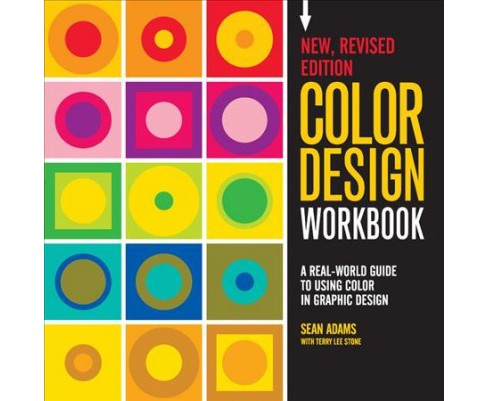 Color Design Workbook : A Real-World Guide to Using Color in Graphic Design -  by Sean Adams (Paperback) - image 1 of 1