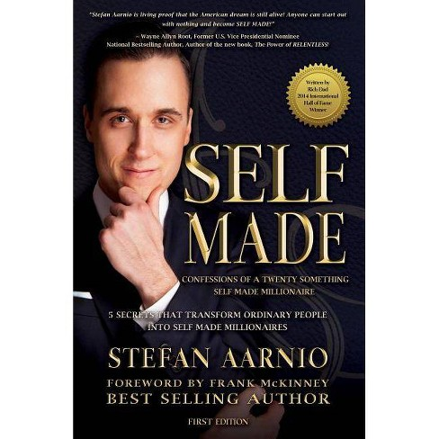 Self Made: Confessions of a Twenty Something Self Made Millionaire - by  Stefan Aarnio (Hardcover) - image 1 of 1