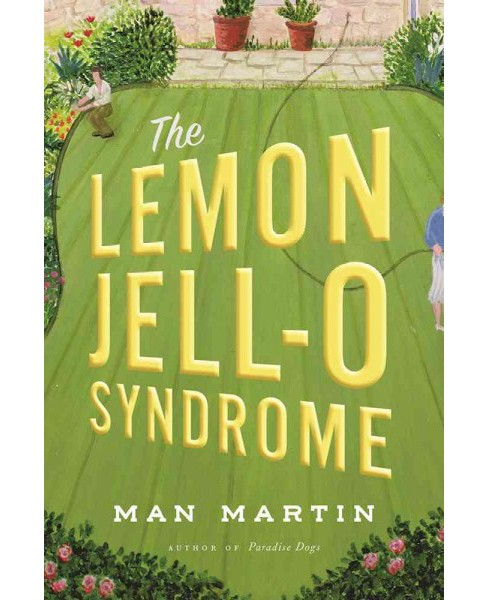 Lemon Jell-O Syndrome -  by Man Martin (Paperback) - image 1 of 1
