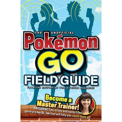 Unofficial Pokemon Go Field Guide (Paperback) - image 1 of 1