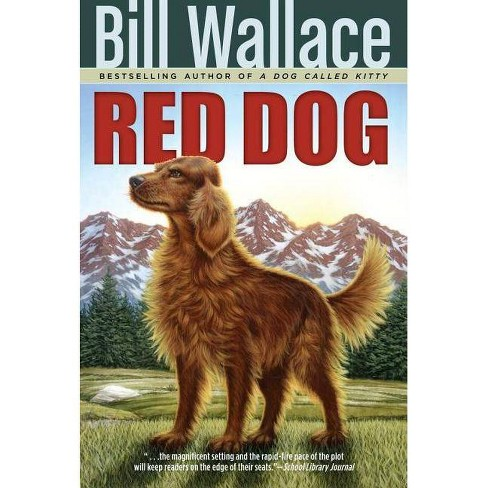 Red Dog - by  Bill Wallace (Paperback) - image 1 of 1