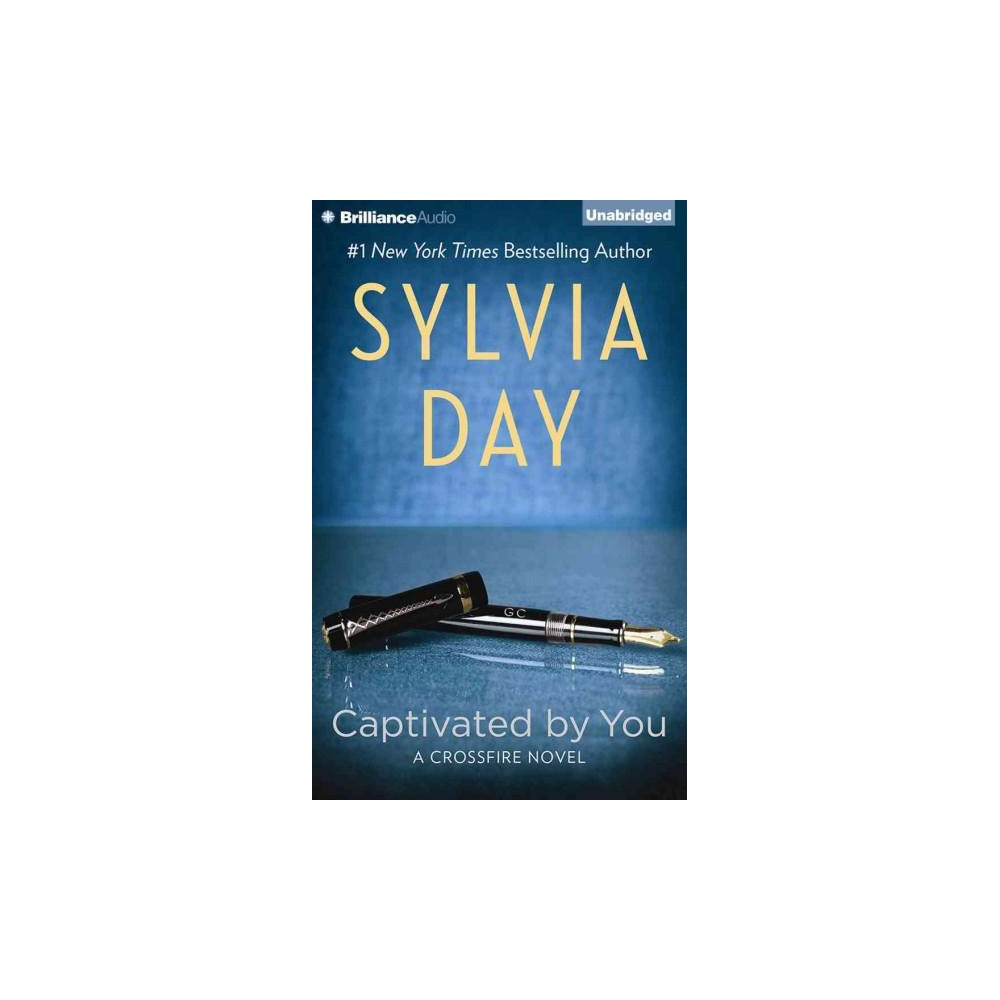 Captivated by You (Unabridged) (CD/Spoken Word) (Sylvia Day)