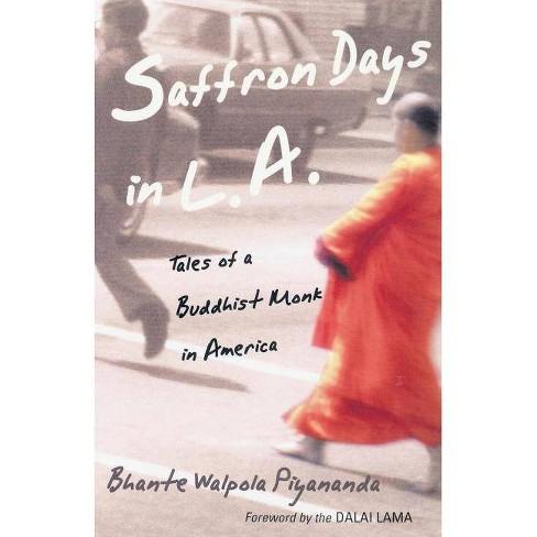 Saffron Days in L.A. - by  Bhante Walpola Piyananda (Paperback) - image 1 of 1