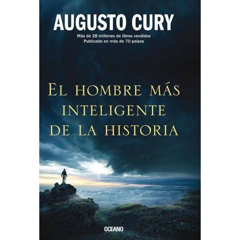 El Hombre M�s Inteligente de la Historia - by  Augusto Cury (Paperback) - image 1 of 1