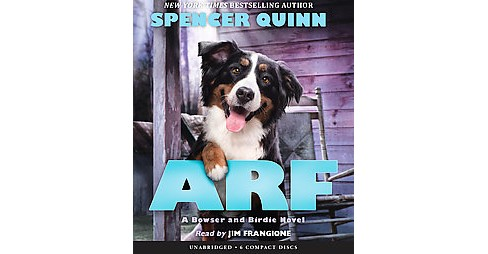 Arf : Library Edition (Unabridged) (CD/Spoken Word) (Spencer Quinn) - image 1 of 1