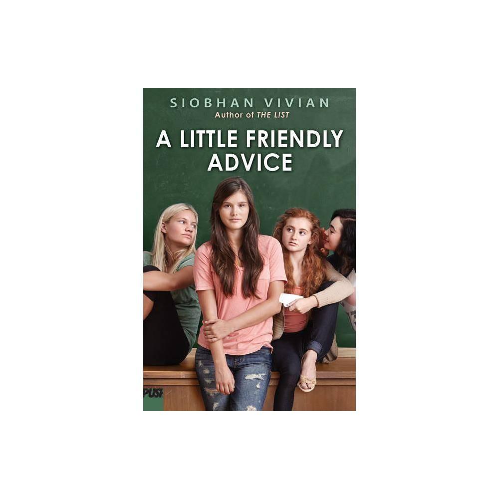 A Little Friendly Advice By Siobhan Vivian Paperback