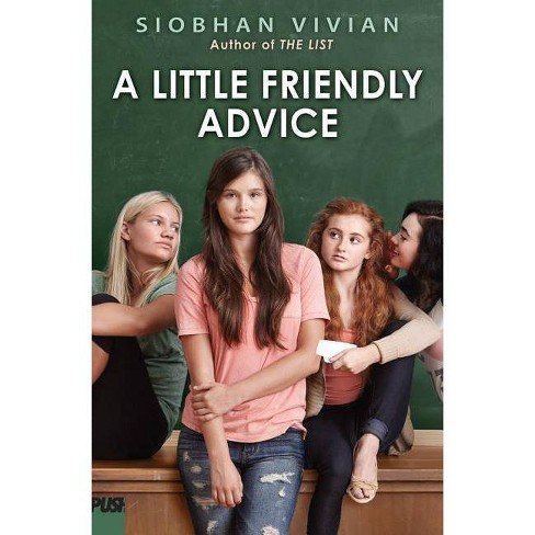 A Little Friendly Advice - by  Siobhan Vivian (Paperback) - image 1 of 1
