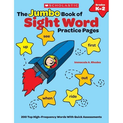 The Jumbo Book of Sight Word Practice Pages - (Learning Express) by  Rhodes Immacula (Paperback) - image 1 of 1