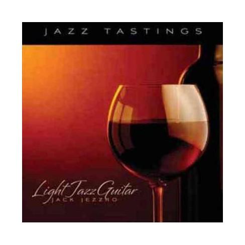 Jack Jezzro - Jazz Tastings- Light Jazz Guitar (CD) - image 1 of 1