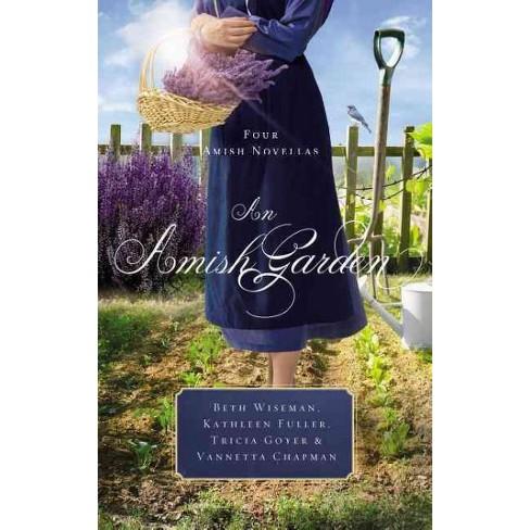 Amish Garden Reprint Paperback Beth Wiseman Kathleen Fuller