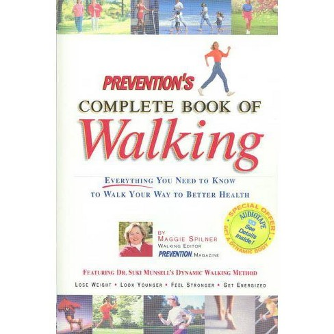 Prevention's Complete Book of Walking - by  Maggie Spilner (Paperback) - image 1 of 1