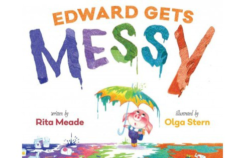 Edward Gets Messy (School And Library) (Rita Meade) - image 1 of 1