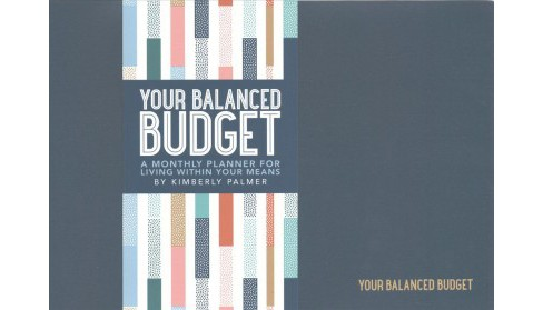 Your Balanced Budget (Paperback) (Kimberly  Palmer) - image 1 of 1